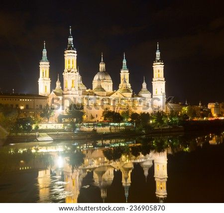 Basilica of Our Lady of the Pillar in  night. Zaragoza, Spain