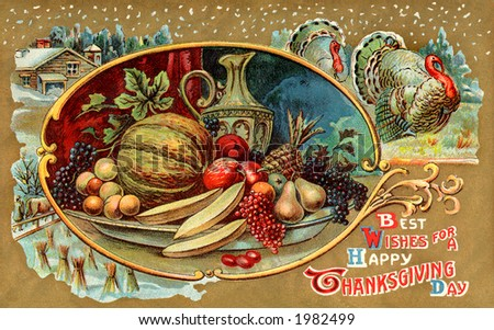 ''Best Wishes For A Happy Thanksgiving Day'' - an ornate illustration from a vintage greeting card - circa 1910