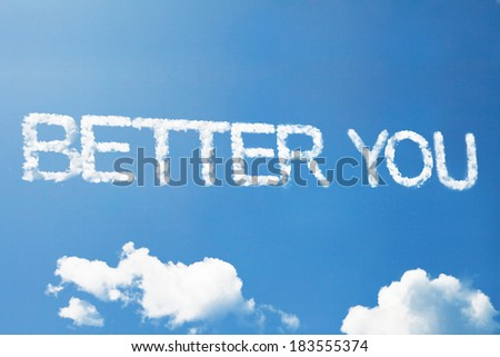 Better you a cloud word on sky - stock photo