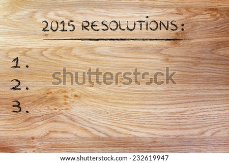 2015 business resolutions for your business or personal life, copyspace to add your text