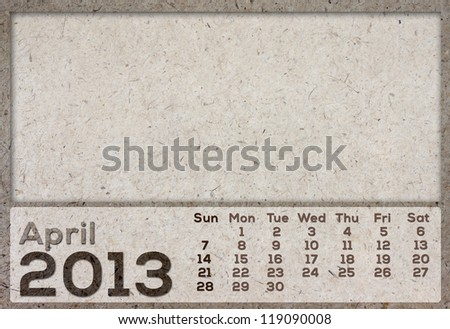 2013 Calendar (April) brown Texture Mulberry Paper. - stock photo