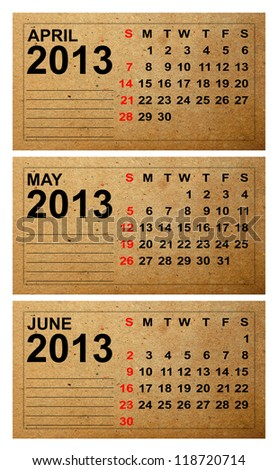 2013 Calendar, April, May, june on old paper