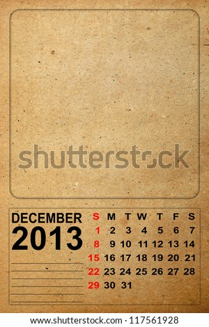2013 Calendar, December on empty old paper