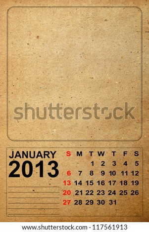 2013 Calendar, January on empty old paper