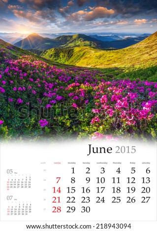 2015 Calendar. June. Beautiful summer landscape in the mountains. - stock photo