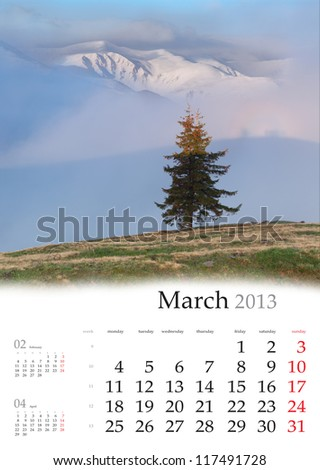 2013 Calendar. March. Beautiful spring landscape in the mountains. - stock photo