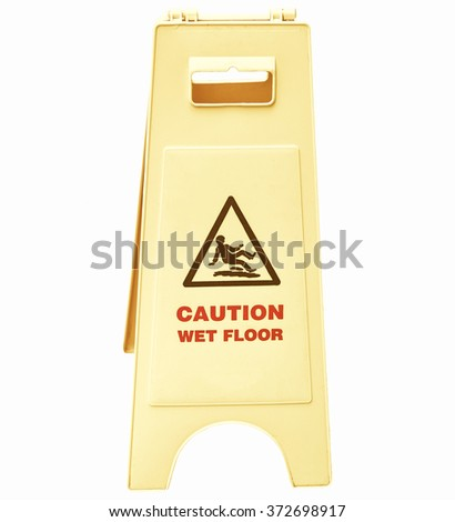 Caution wet floor and slippery surface sign - isolated over white background vintage
