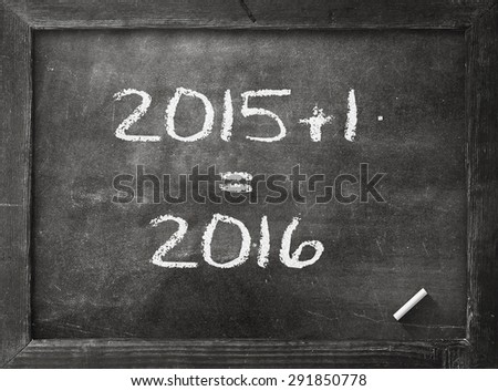 2015-2016 change represents the new year 2015. Black board display 2015 + 1 = 2016. Merry Christmas Happy Beginning Life Business Education Teachers Day Classroom Tomorrow Start 2017 Leap concept - stock photo