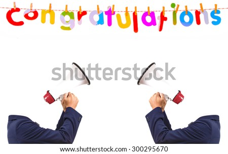 Congratulations Text, and men hold megaphone on white background - stock photo