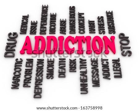 3d Addiction message. Substance or drug dependence conceptual design  - stock photo