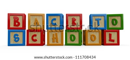 3D alphabet building blocks that spelling the word back to school...3D render of back to school word.