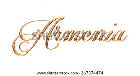3D Armenia country name in gold on isolated white background. - stock photo