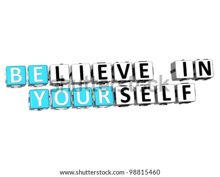 3D Believe in Yourself text on white background - stock photo