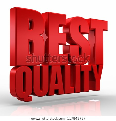 3D best quality word on white isolated background