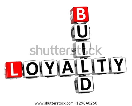3D Build Loyalty Crossword on white background - stock photo