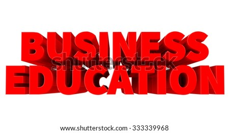 3D BUSINESS EDUCATION word on white background 3d rendering - stock photo