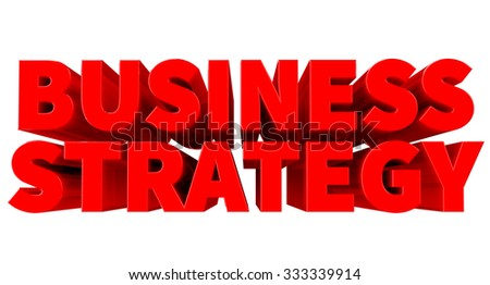 3D BUSINESS STRATEGY word on white background 3d rendering