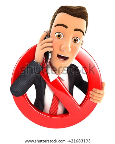 3d businessman on phone surrounded by a forbidden sign, isolated white background