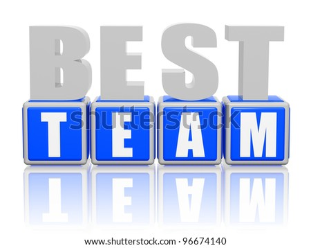 3d color letters and cubes with text - best team - stock photo