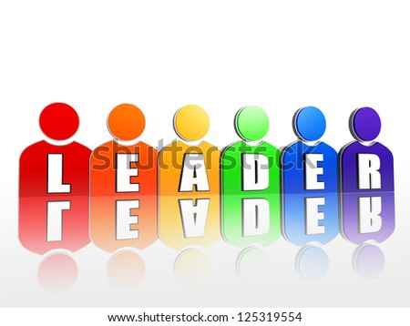 3d colorful person signs rainbow arranged with letters makes word leader - stock photo