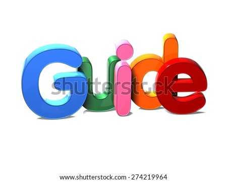3D Colorful Word Guide on white background - stock photo
