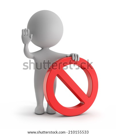 3d cute people - standing with red no sign (forbidden) symbol isolated white backgorund with clipping path