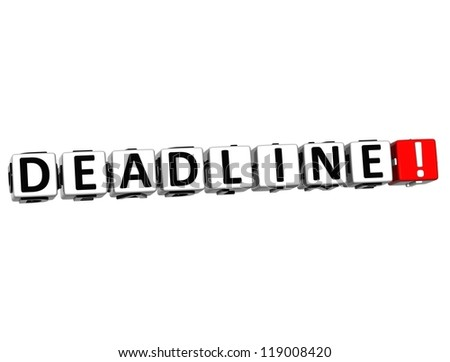 3D Deadline Button Click Here Block Text over white background - stock photo