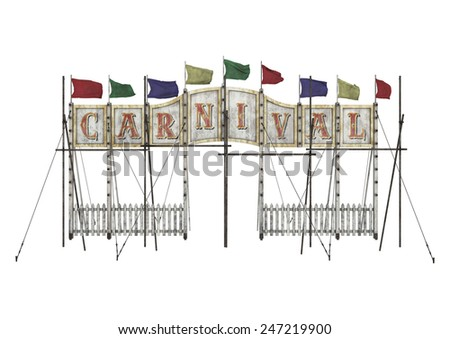 3D digital render of a vintage carnival entrance sign isolated on white background