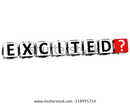 3D Excited Button Click Here Block Text over white background - stock photo