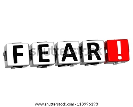 3D Fear Button Click Here Block Text over white background - stock photo