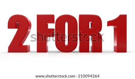 3D 2 for 1 text on white background - stock photo