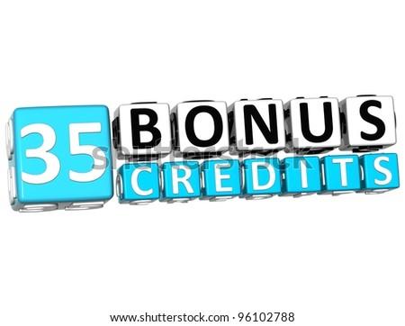 3D Get 35 Bonus Credits Block Letters over white background - stock photo