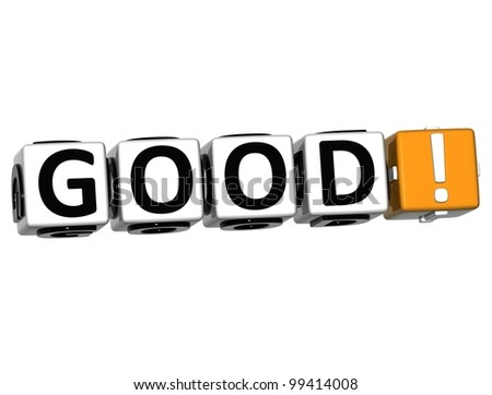 3D Good Block Text  on white background - stock photo