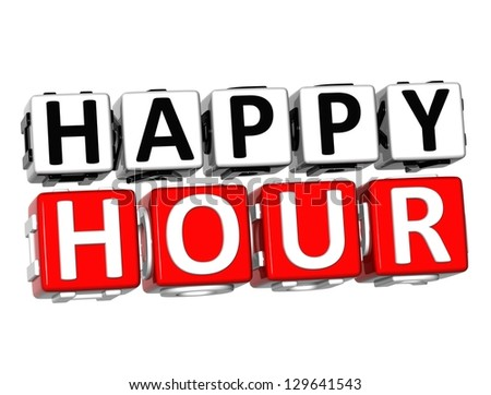 Clip Art Happy Hour Clip Art happy hour stock photos royalty free images vectors shutterstock 3d button click here block text over white background