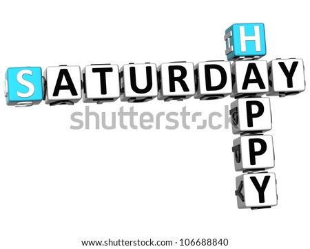 3D Happy Saturday Crossword on white background