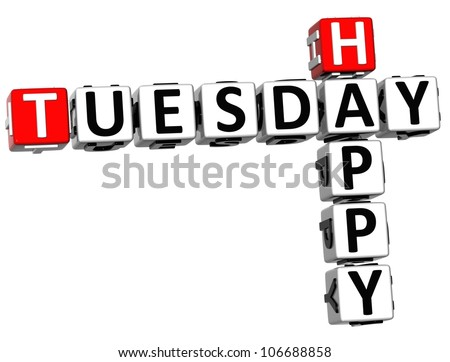 3D Happy Tuesday Crossword on white background