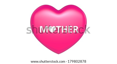 3 D Heart shape with Mother text in it - stock photo