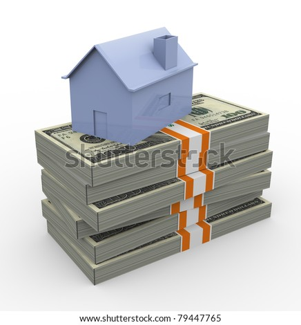 3d house on top of stack of dollar packs