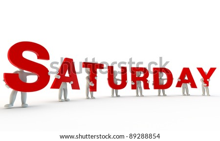 3D humans forming red word Saturday made from 3d rendered letters isolated on white - stock photo
