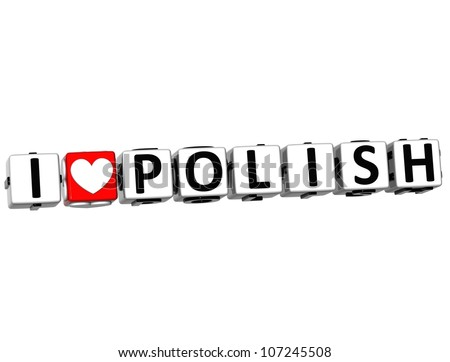 3D I Love Polish Button Click Here Block Text over white background - stock photo