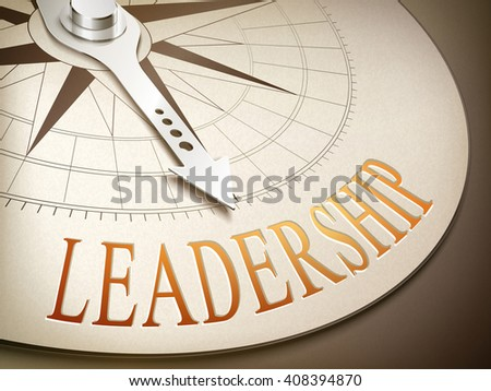 3d illustration compass needle pointing the word leadership - stock photo