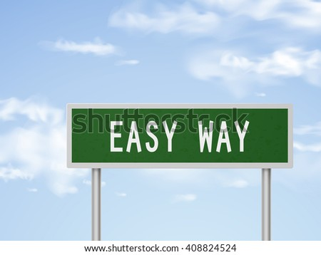 3d illustration easy way road sign isolated on blue sky