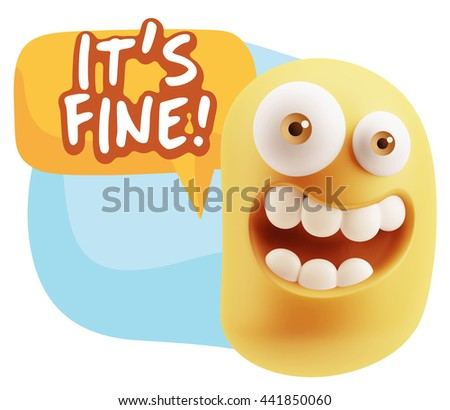 3d Illustration Laughing Character Emoji Expression saying It's Fine with Colorful Speech Bubble