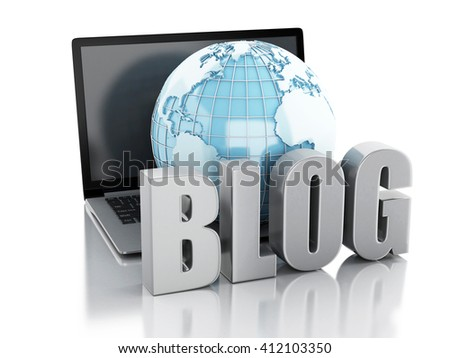 3d Illustration. Network globe with word blog and laptop. Network Communications concept. Isolated white background - stock photo