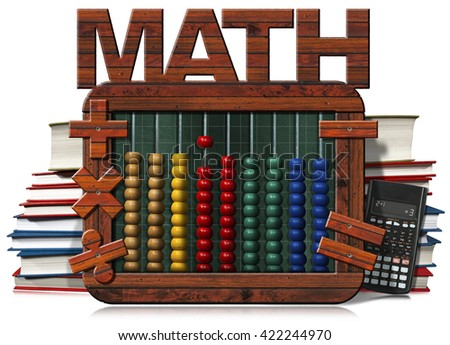 3D illustration of a wooden and colorful abacus, books, blackboard with text Math and a modern calculator. Isolated on white background - stock photo