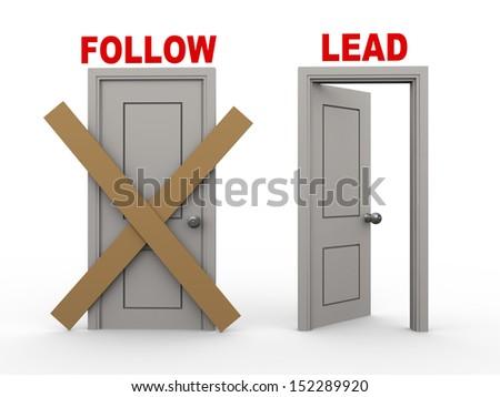 3d illustration of closed door of concept of follow and open door having word lead.  - stock photo