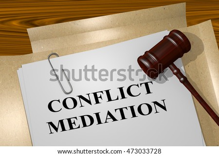 "3D illustration of ""CONFLICT MEDIATION"" title on Legal Document"