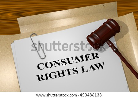 "3D illustration of ""CONSUMER RIGHTS LAW"" title on Legal Documents"