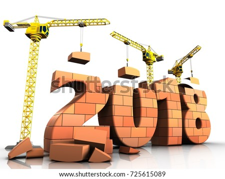 3d Illustration Of Cranes Building Bricks 2018 Text Over White Background