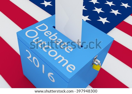 3D illustration of Debate Outcome, 2016 scripts on ballot box, with US flag as a background. Election Concept. - stock photo